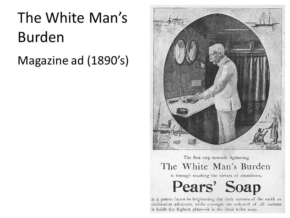 The White Mans Burden Magazine ad (1890s)
