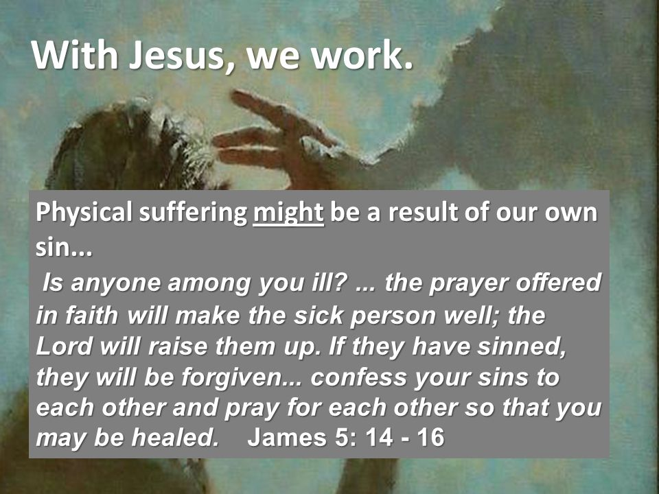 Without Jesus, were afraid.How he can see now, or who opened his eyes, we dont know.