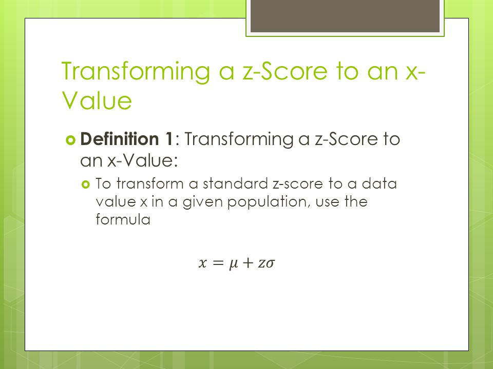 Transforming a z-Score to an x- Value