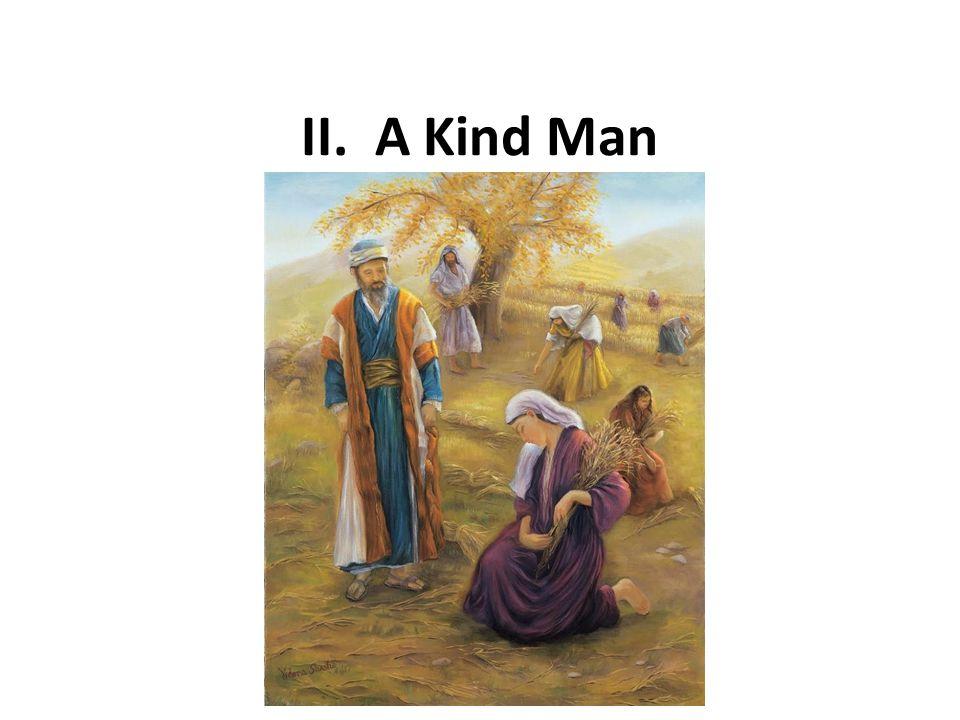 II. A Kind Man