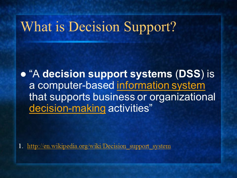 What is Decision Support.