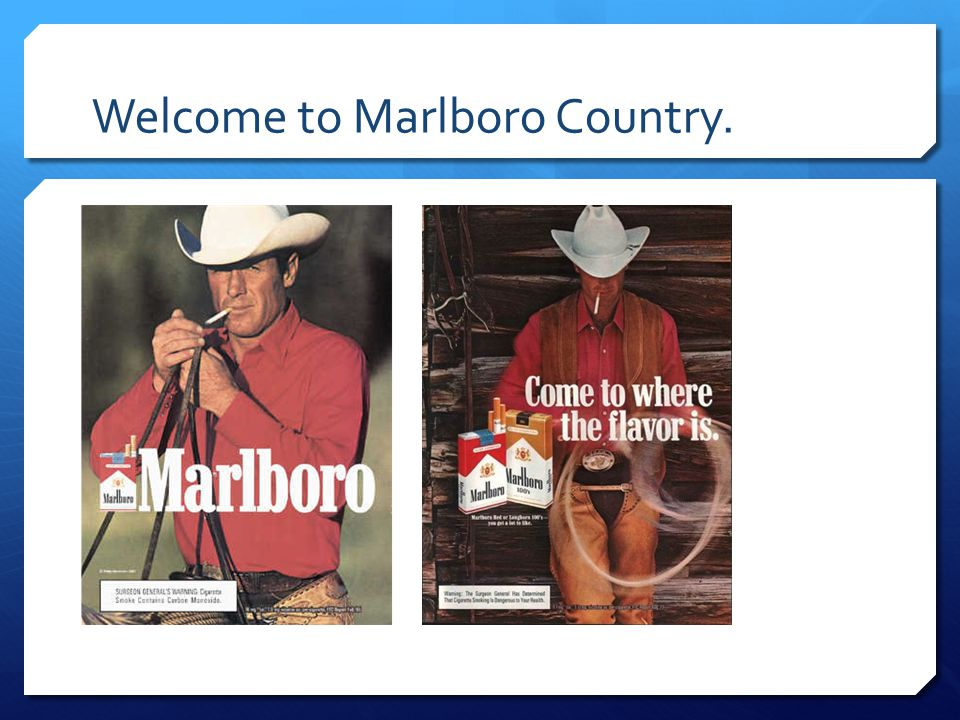 Welcome to Marlboro Country.