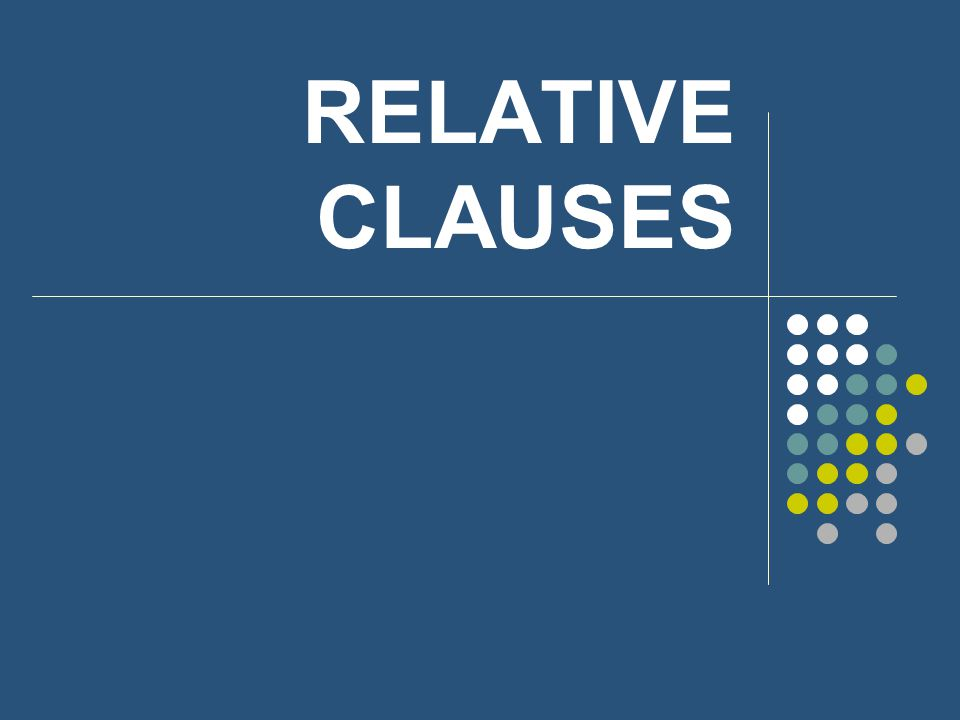 Definition A relative clause is a part of a sentence beginning with a relative pronoun (although this pronoun can be omitted in certain cases).