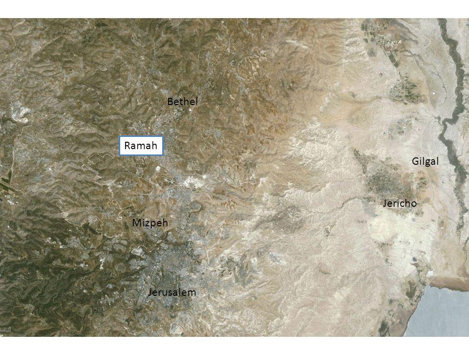 Gilgal Jericho Bethel Jerusalem Ramah Mizpeh