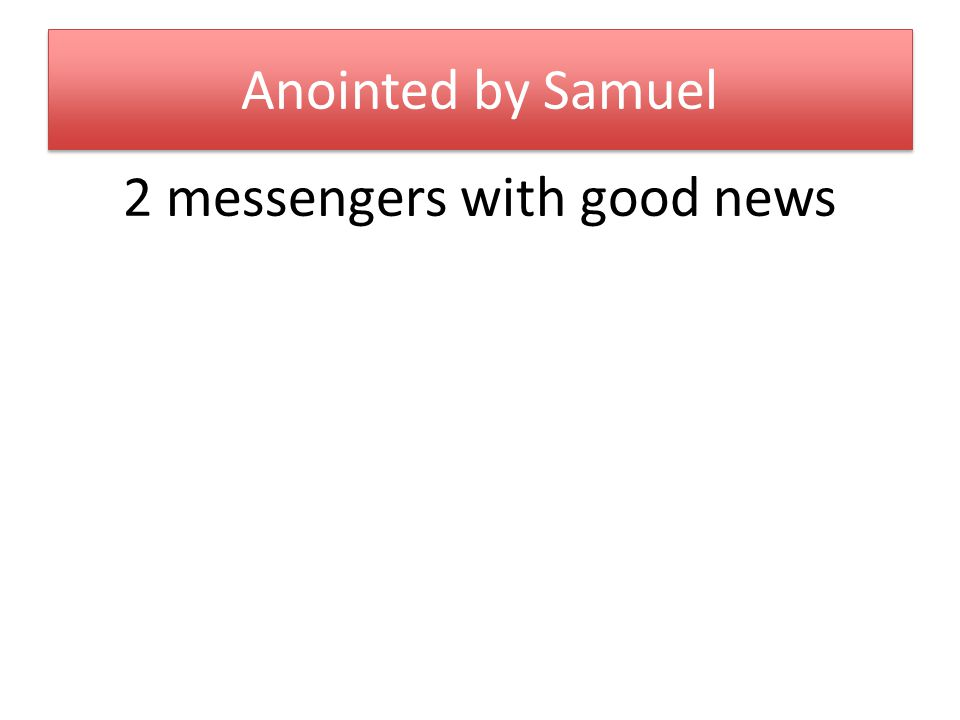 2 messengers with good news
