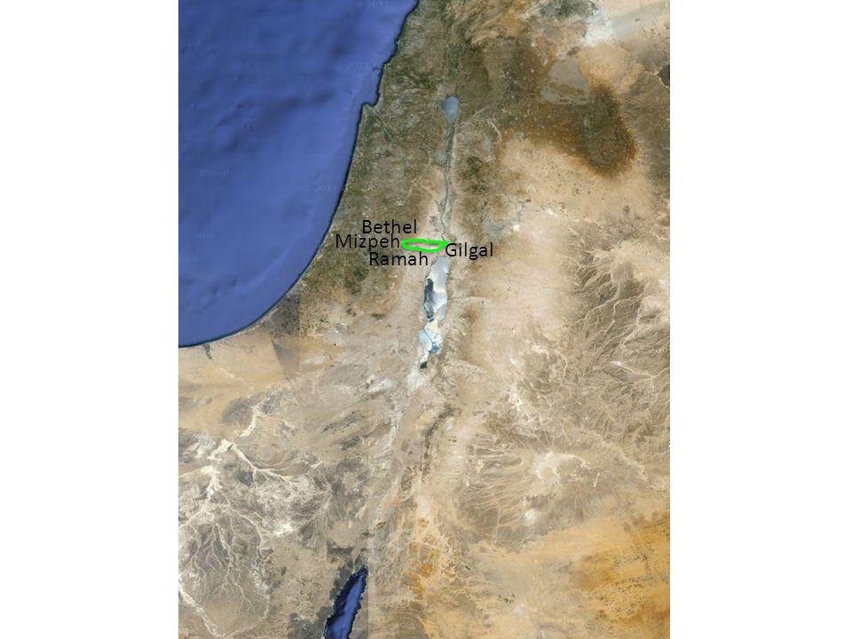 Gilgal Bethel Mizpeh Ramah