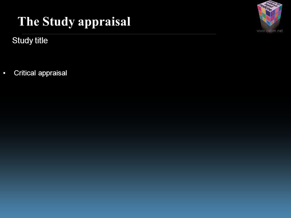 The Study appraisal Study title Critical appraisal