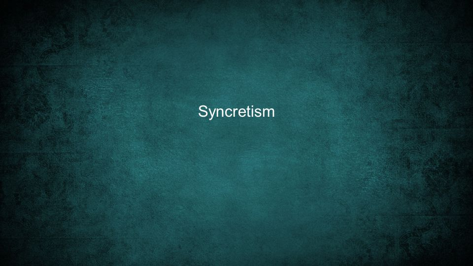 Syncretism