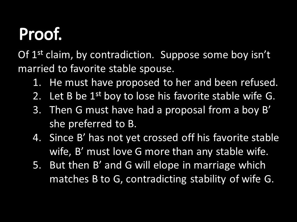 Of 1 st claim, by contradiction. Suppose some boy isnt married to favorite stable spouse.
