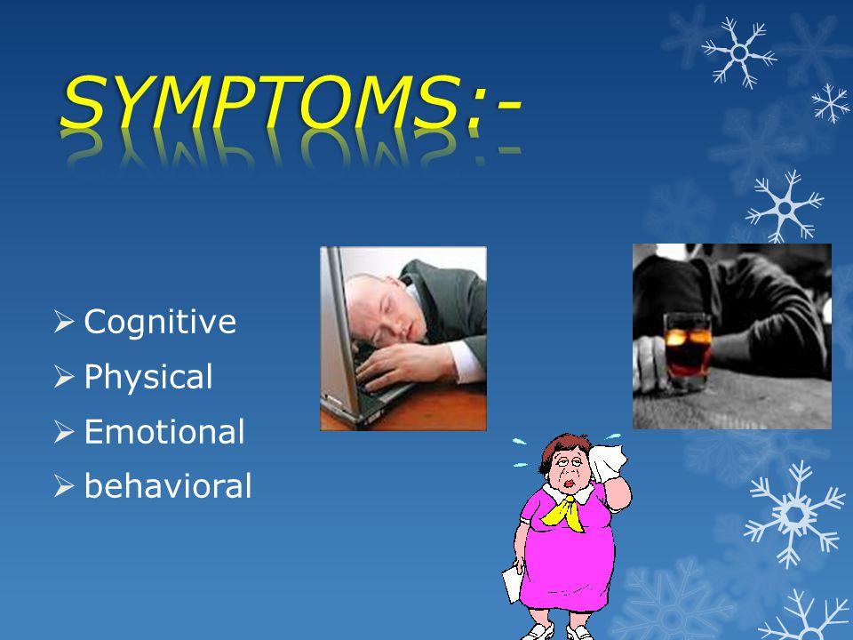 Cognitive Physical Emotional behavioral