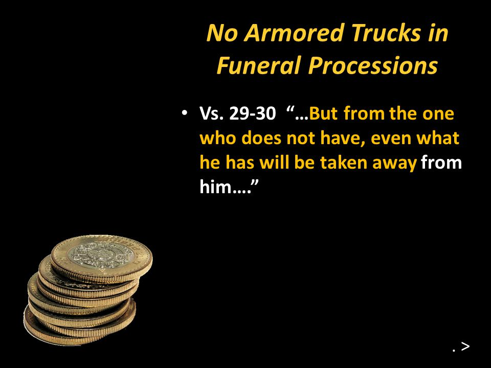 No Armored Trucks in Funeral Processions Vs.