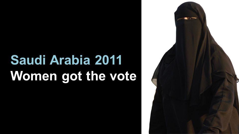 Saudi Arabia 2011 Women got the vote