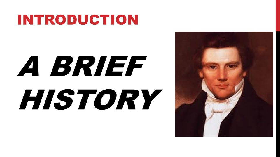 A BRIEF HISTORY INTRODUCTION 5
