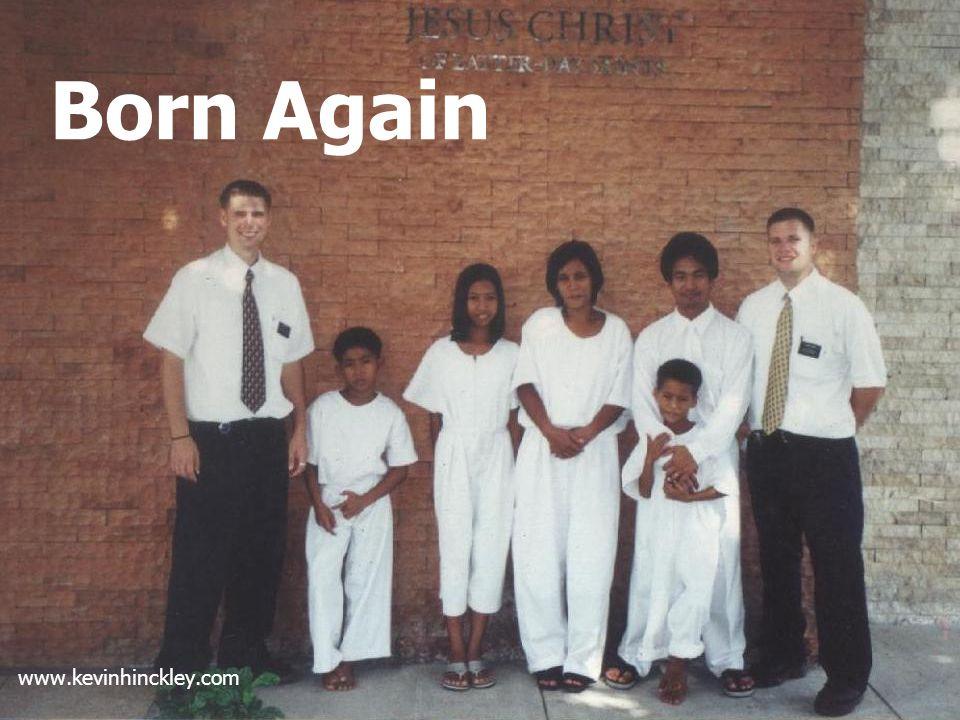 Born Again www.kevinhinckley.com