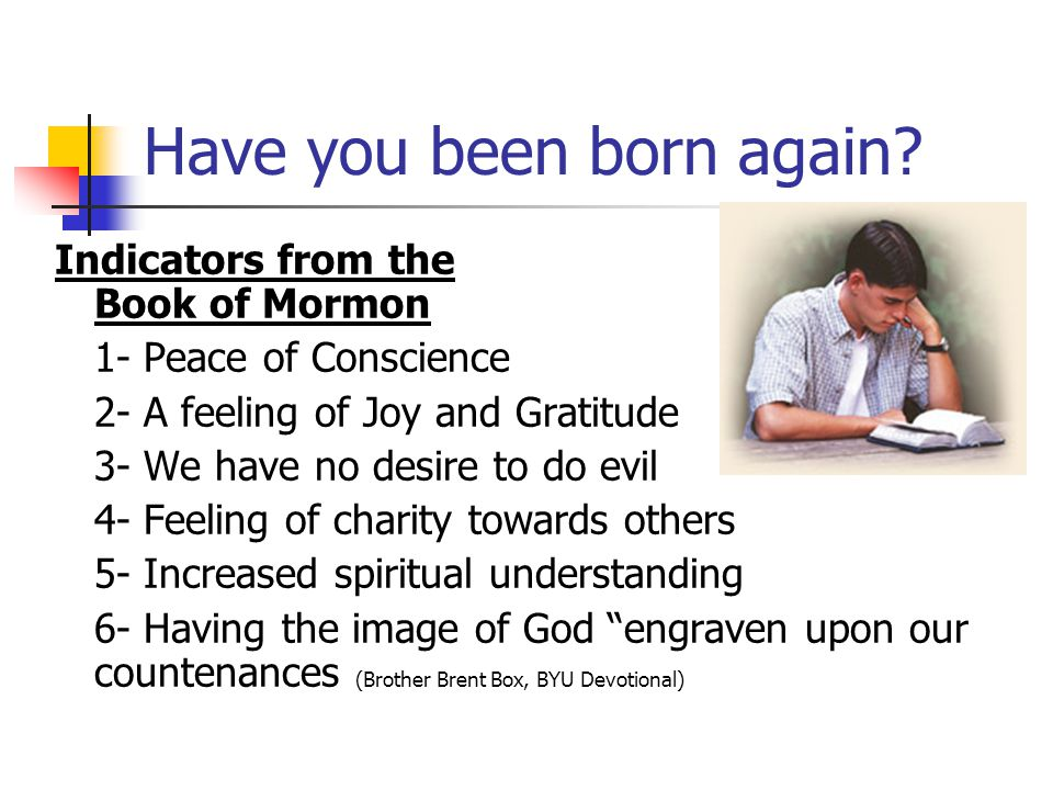 Have you been born again.