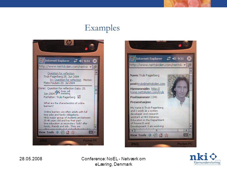 Examples 28.05.2008Conference: NoEL - Netværk om eLæring, Denmark