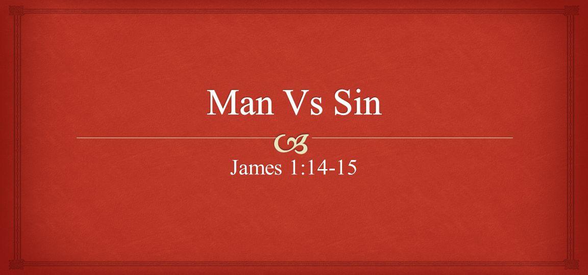 James 1:14-15