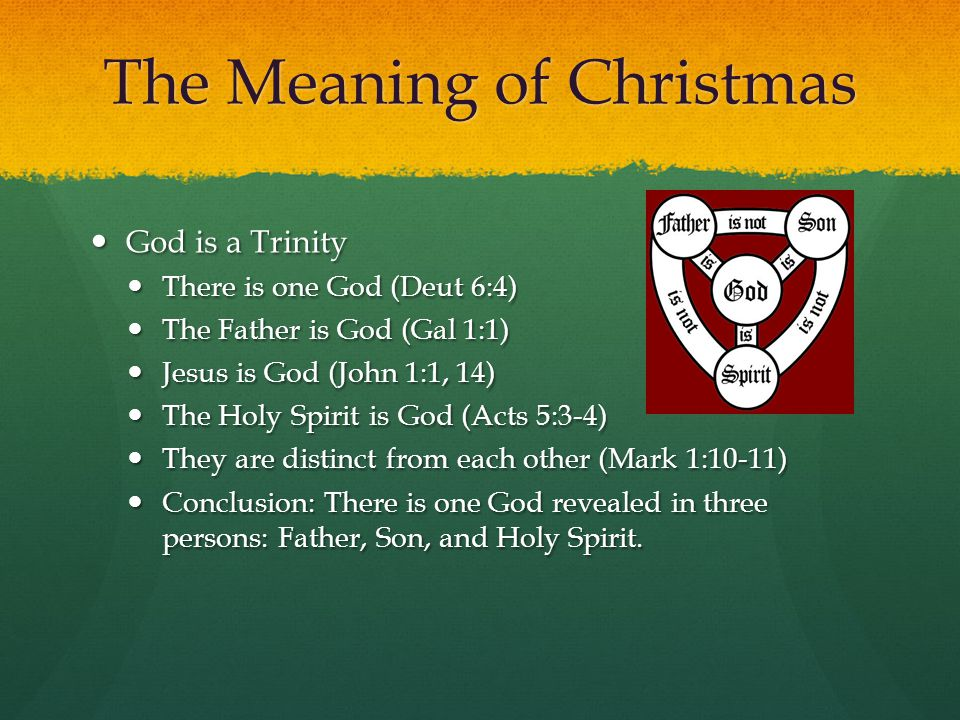 The Meaning of Christmas God is holy--perfect in every way.