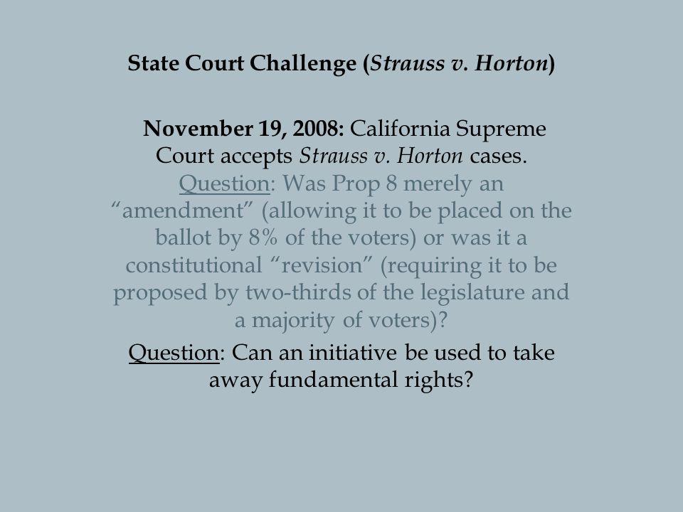 State Court Challenge ( Strauss v.