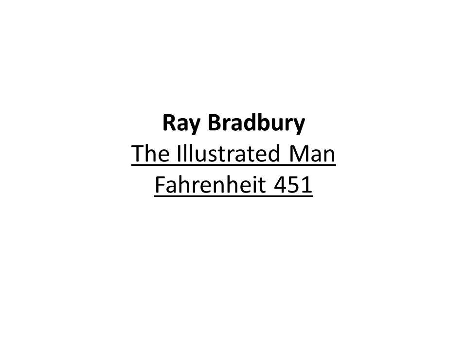 Ray Bradbury The Illustrated Man Fahrenheit 451