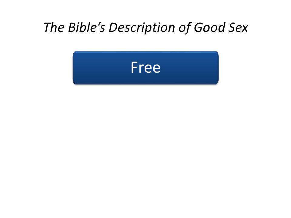 The Bibles Description of Good Sex Free