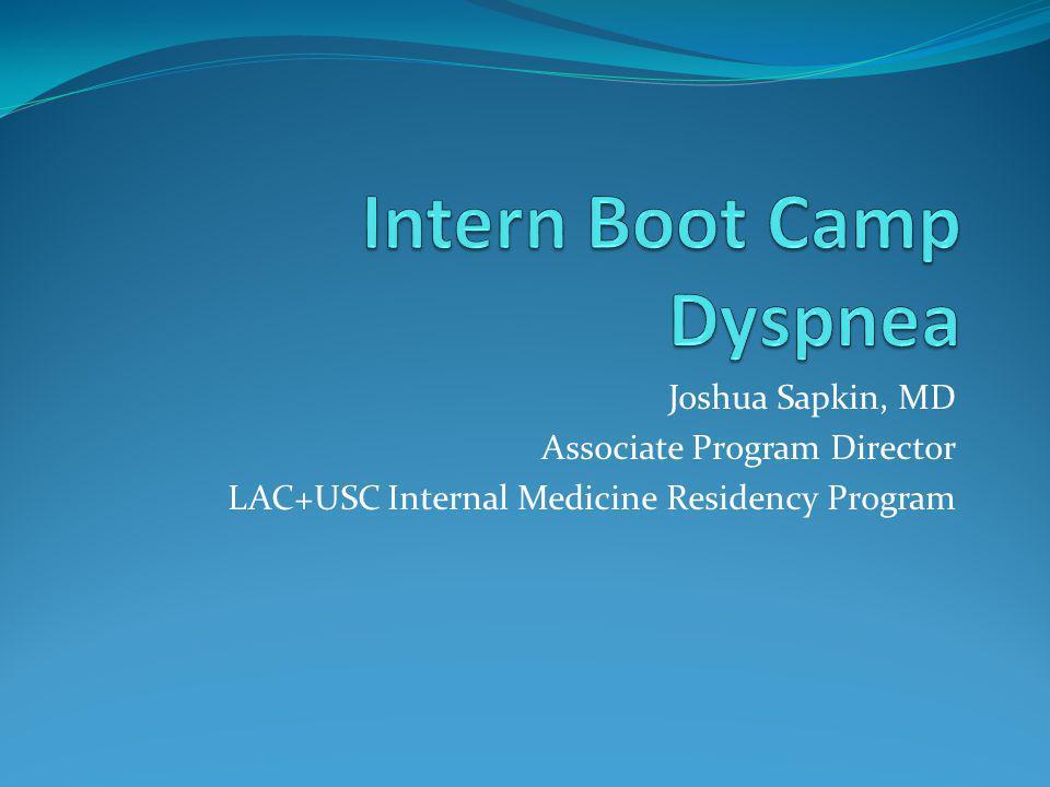 Joshua Sapkin, MD Associate Program Director LAC+USC Internal Medicine Residency Program