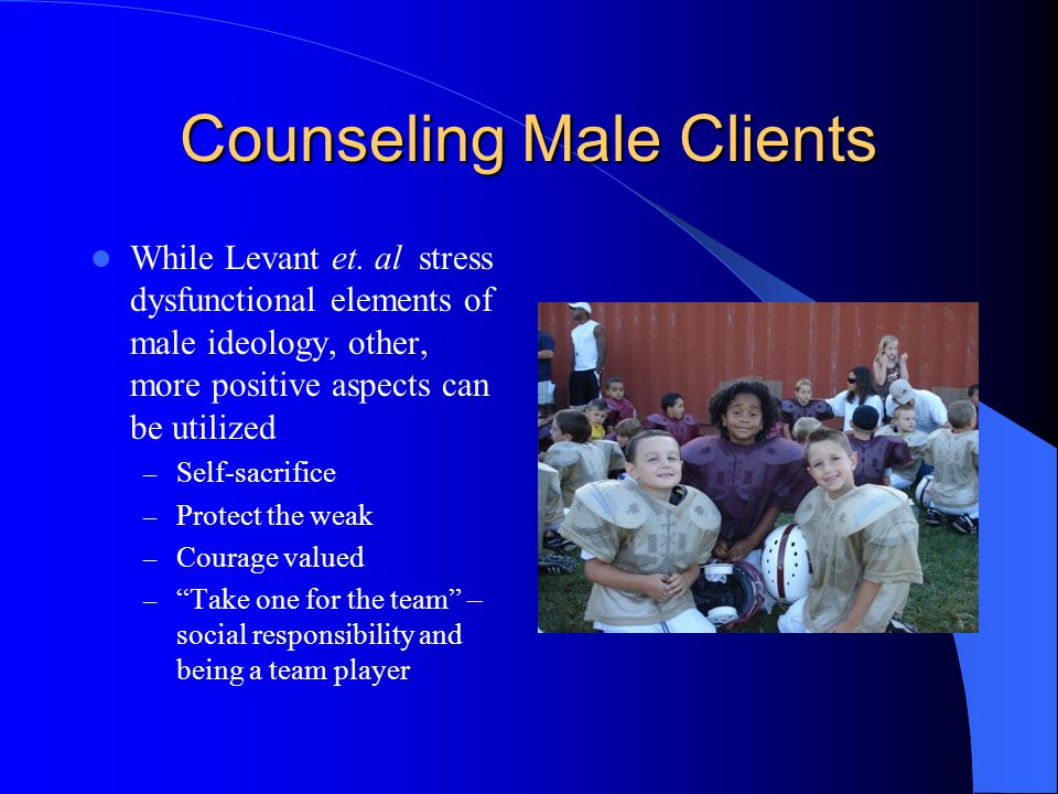 Counseling Male Clients While Levant et.