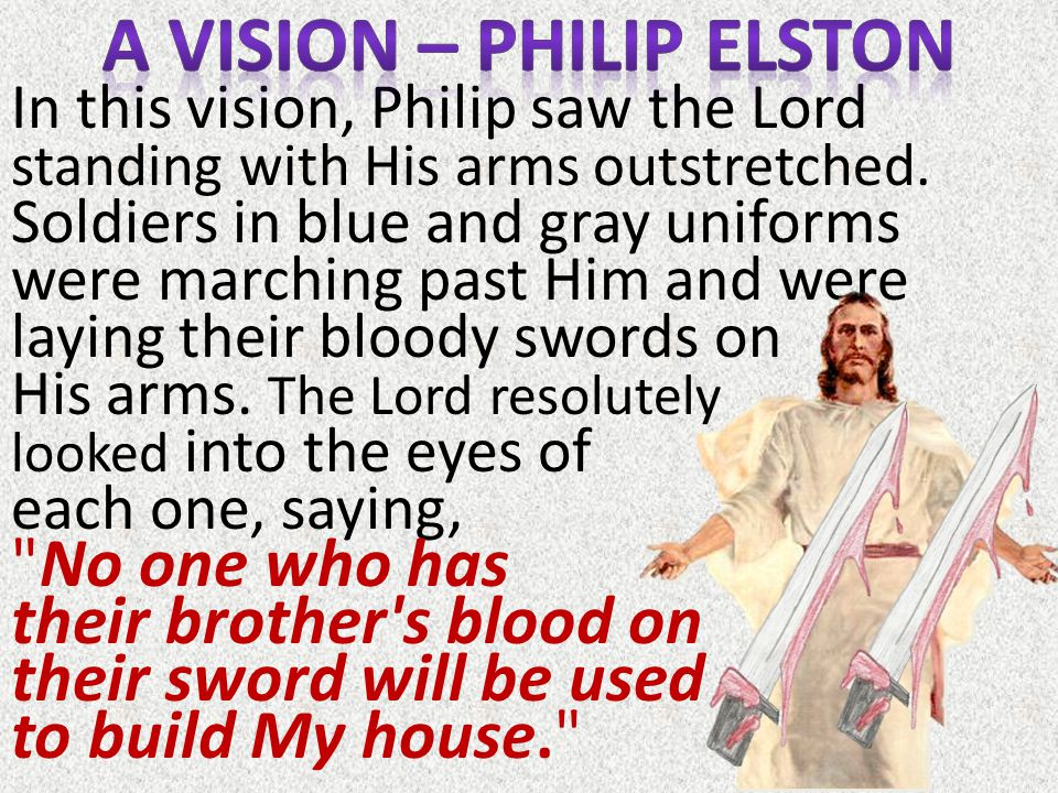 In this vision, Philip saw the Lord standing with His arms outstretched.