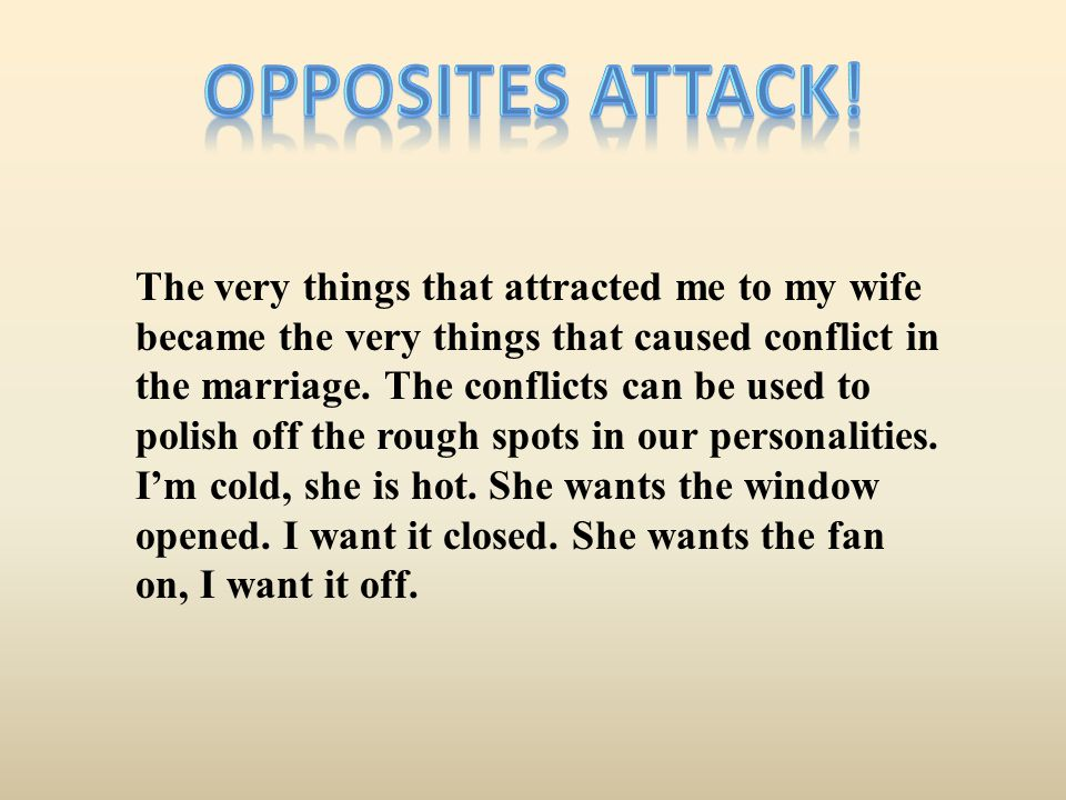 Most couples know the hot buttons to push to get their partner upset.