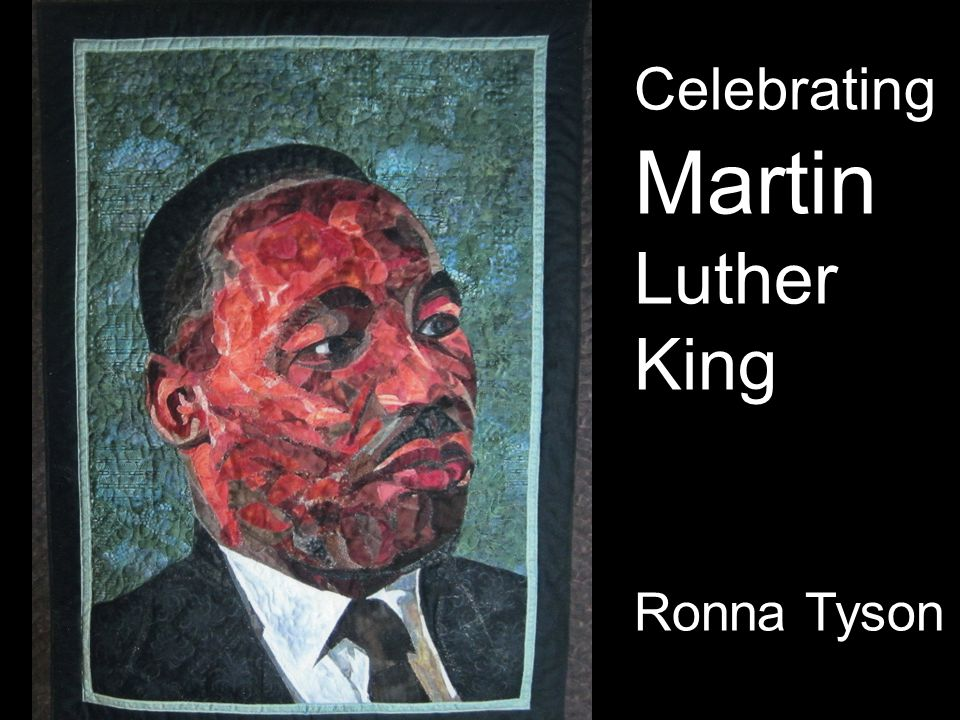 Celebrating Martin Luther King Ronna Tyson