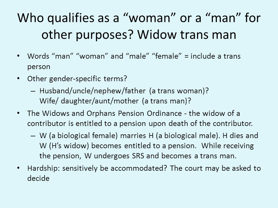 Who qualifies as a woman or a man for other purposes.