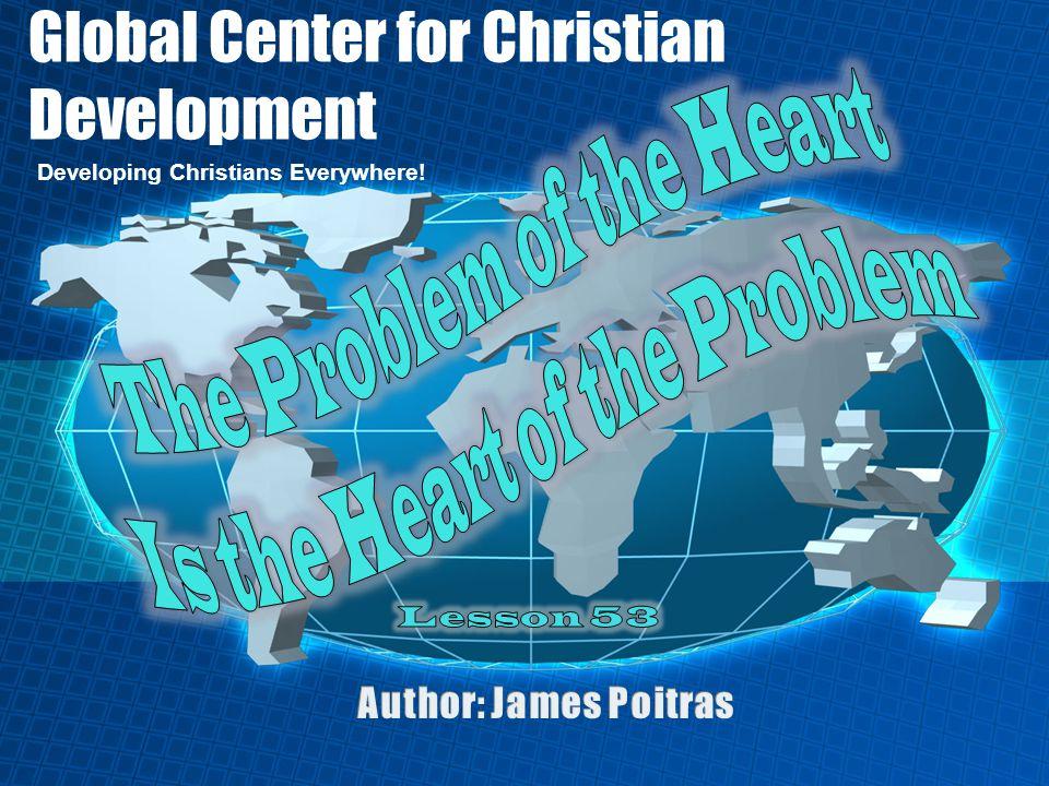 Global Center for Christian Development Developing Christians Everywhere!