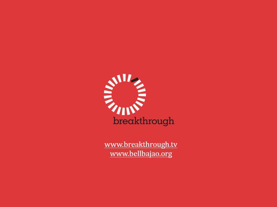 www.breakthrough.tv www.bellbajao.org