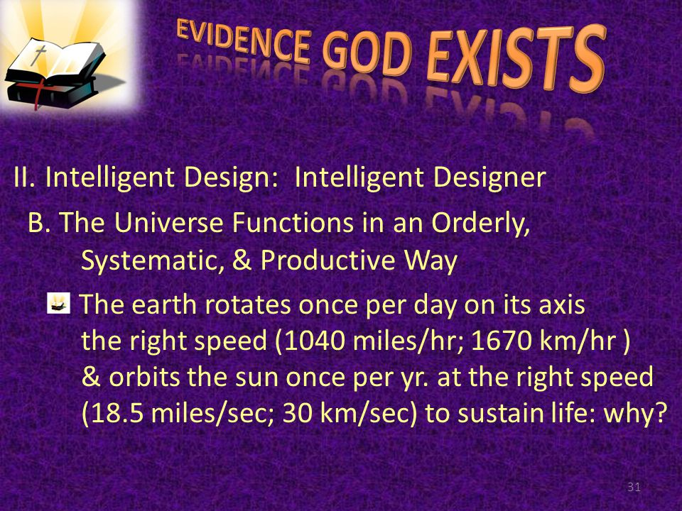 II. Intelligent Design: Intelligent Designer B.