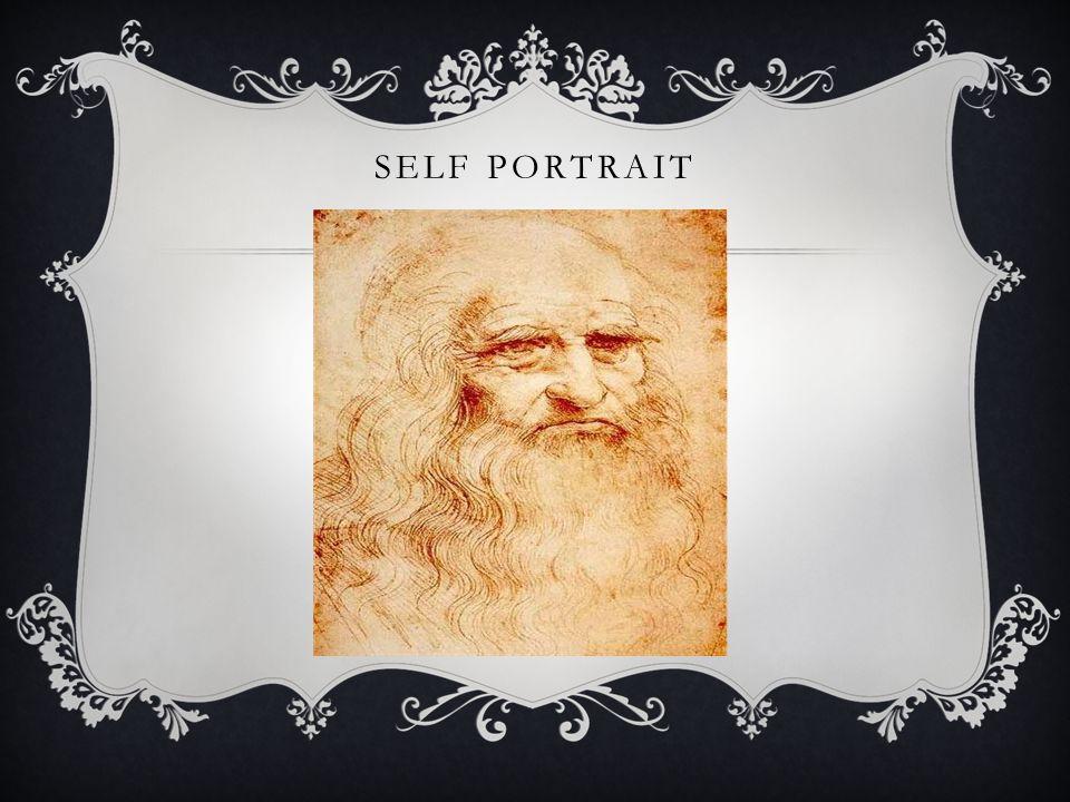 RENAISSANCE MAN Absolute genius Painter, architect, musician, scientist, inventor, mathematician, anatomist, etc.