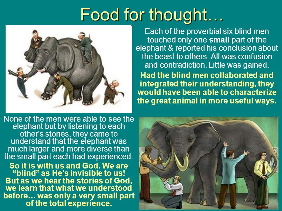 Parts is parts… …but elephants arent parts! They are a living, breathing, trumpeting, lumbering, and very intelligent, multi-functional biological sys