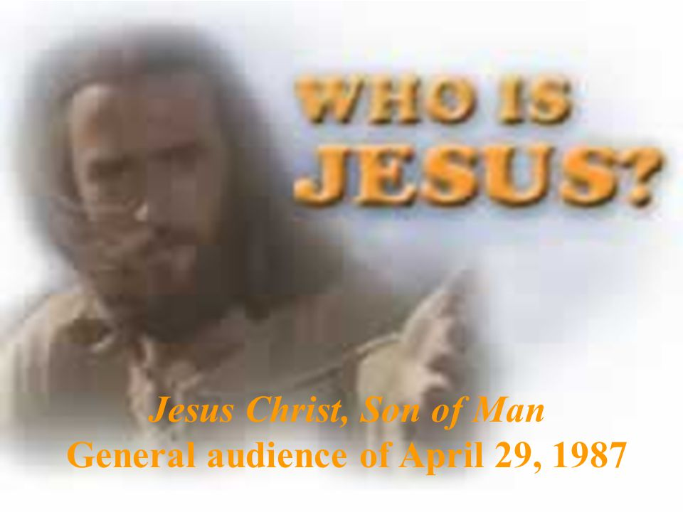 Jesus Christ, Son of man and of God: this is the culminating theme of our reflections on the identity of the Messiah.