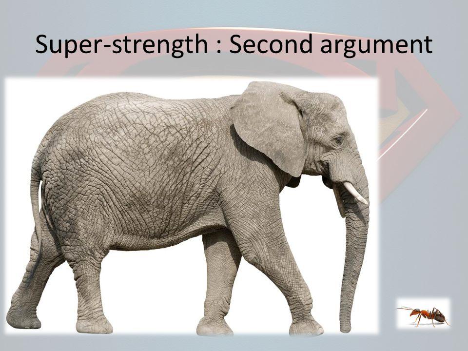 Super-strength : Second argument
