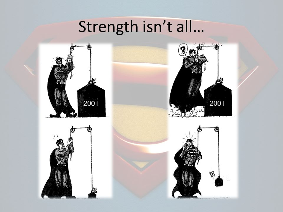Strength isnt all… 200T