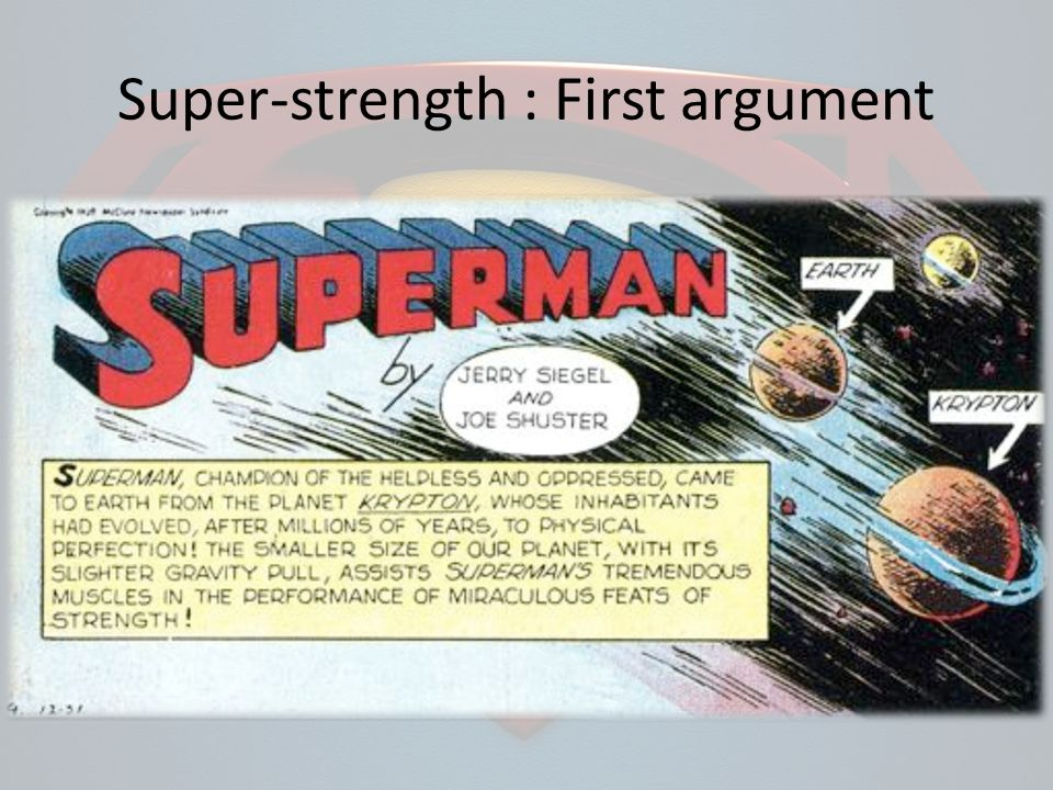 Super-strength : First argument