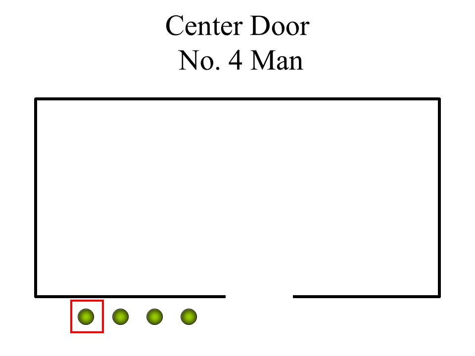 Center Door No. 4 Man