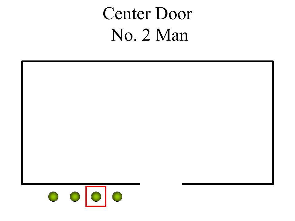 Center Door No. 2 Man
