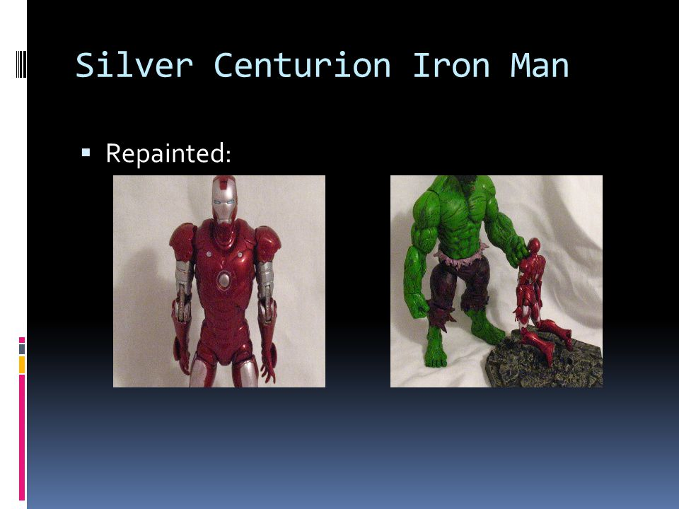 Silver Centurion Iron Man Repainted: