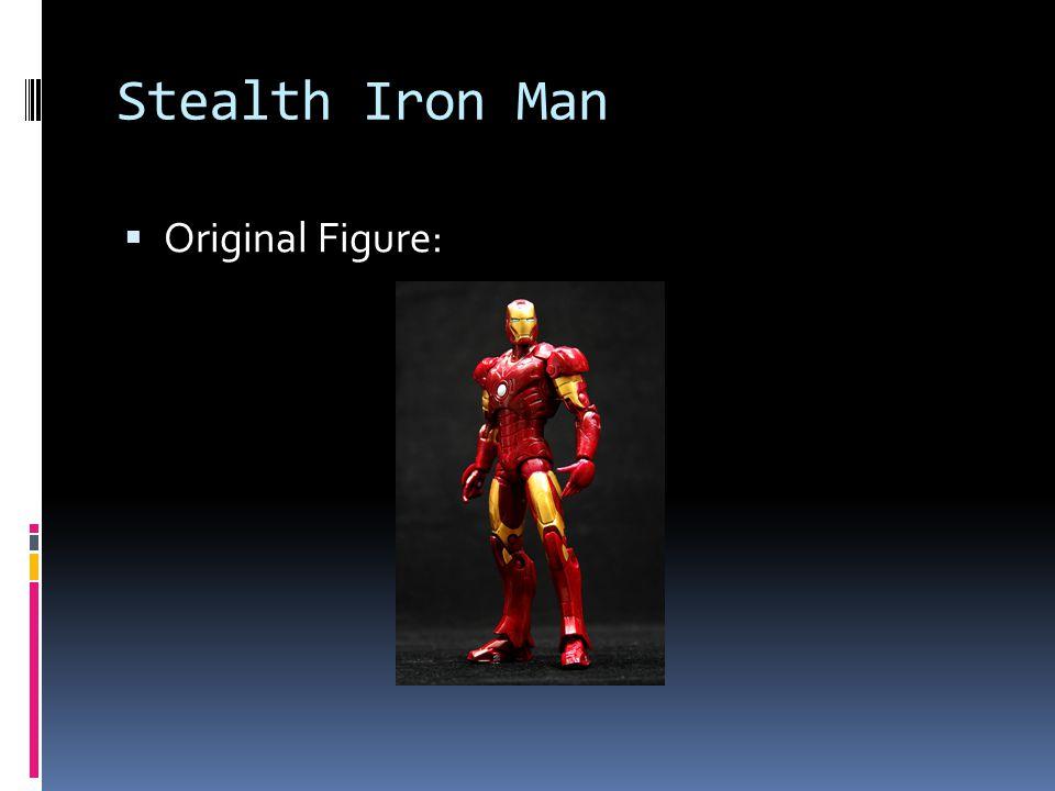 Stealth Iron Man Original Figure: