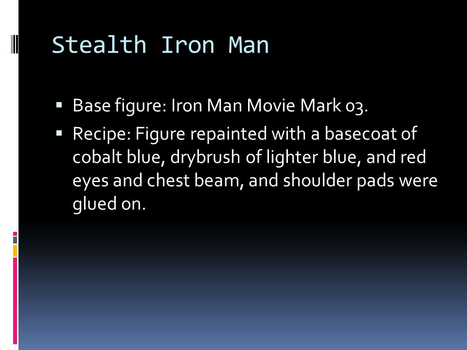 Stealth Iron Man Base figure: Iron Man Movie Mark 03.