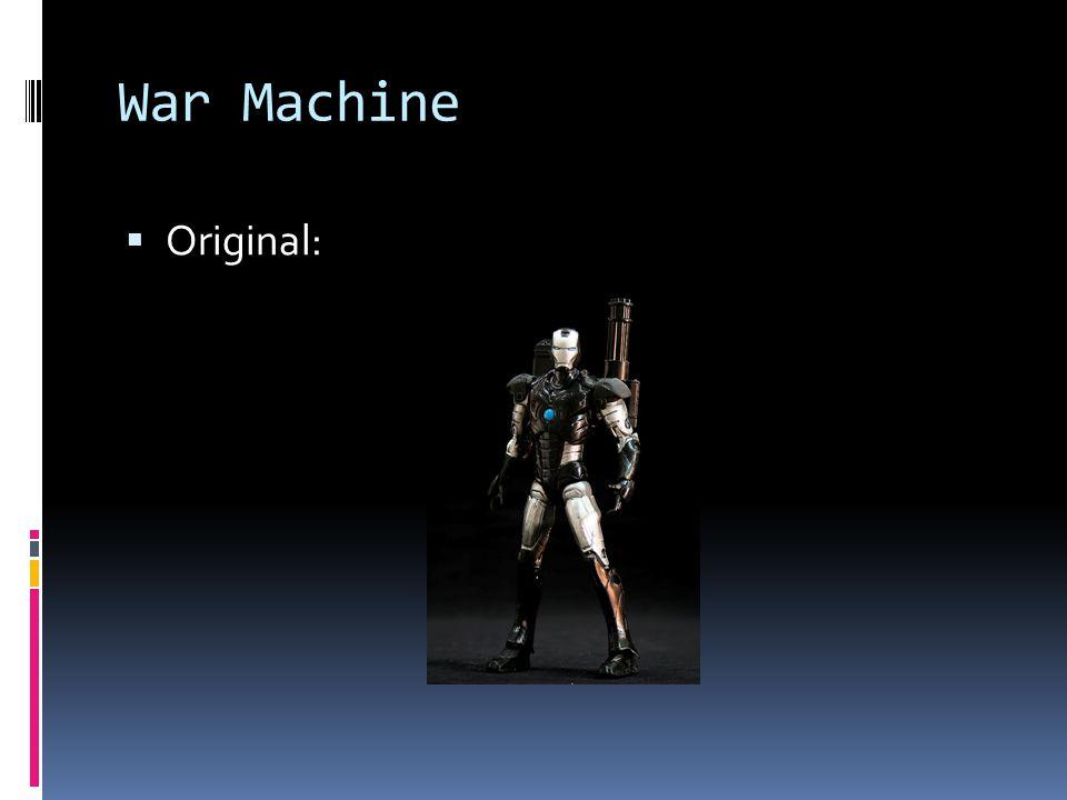 War Machine Original: