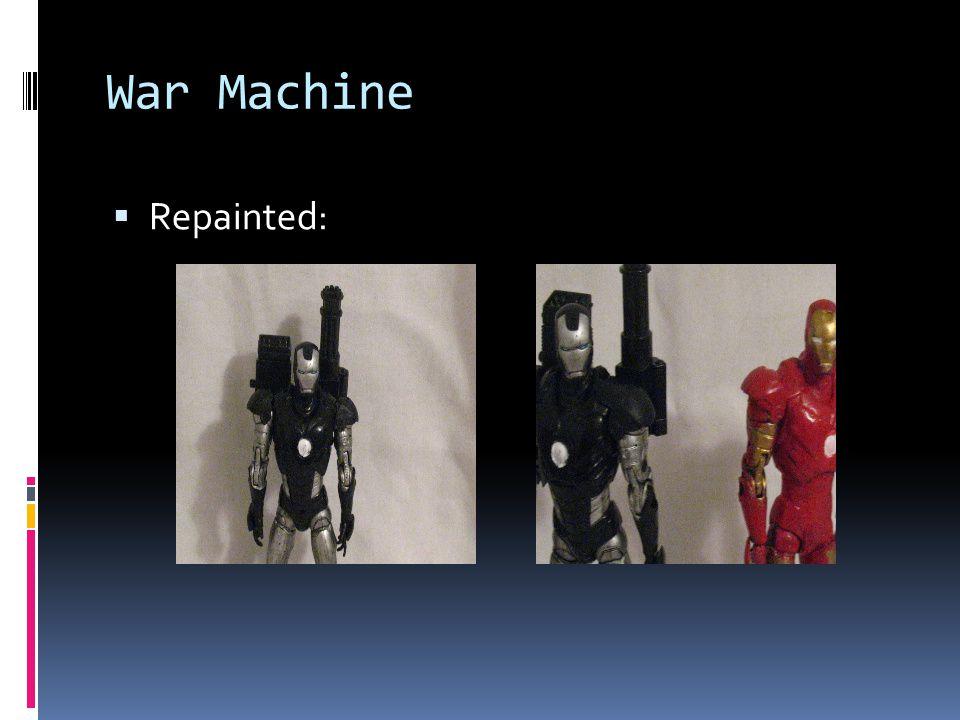 War Machine Repainted: