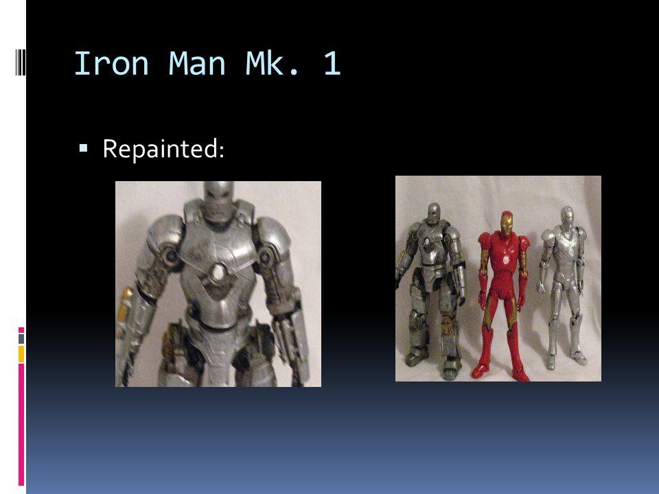 Iron Man Mk. 1 Repainted: