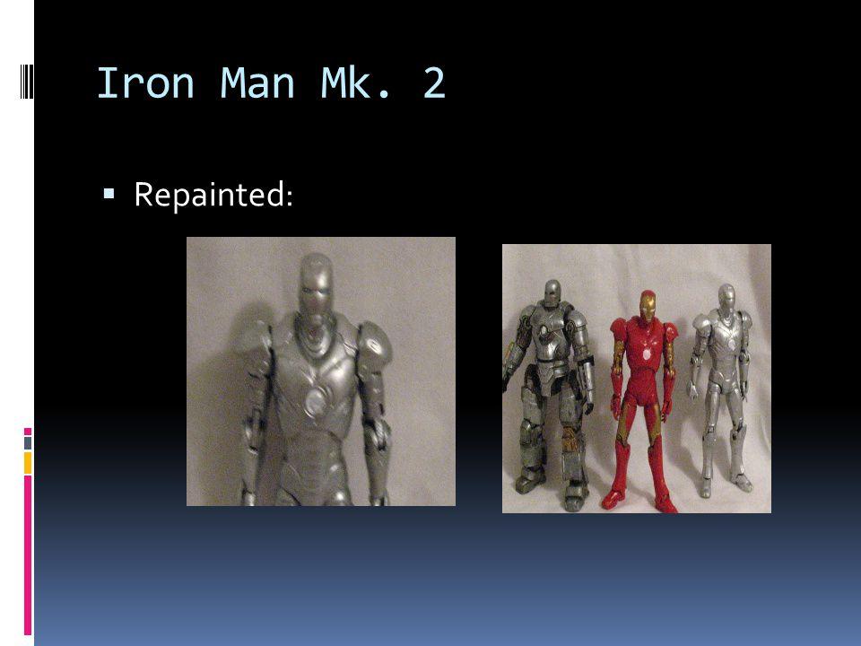 Iron Man Mk. 2 Repainted: