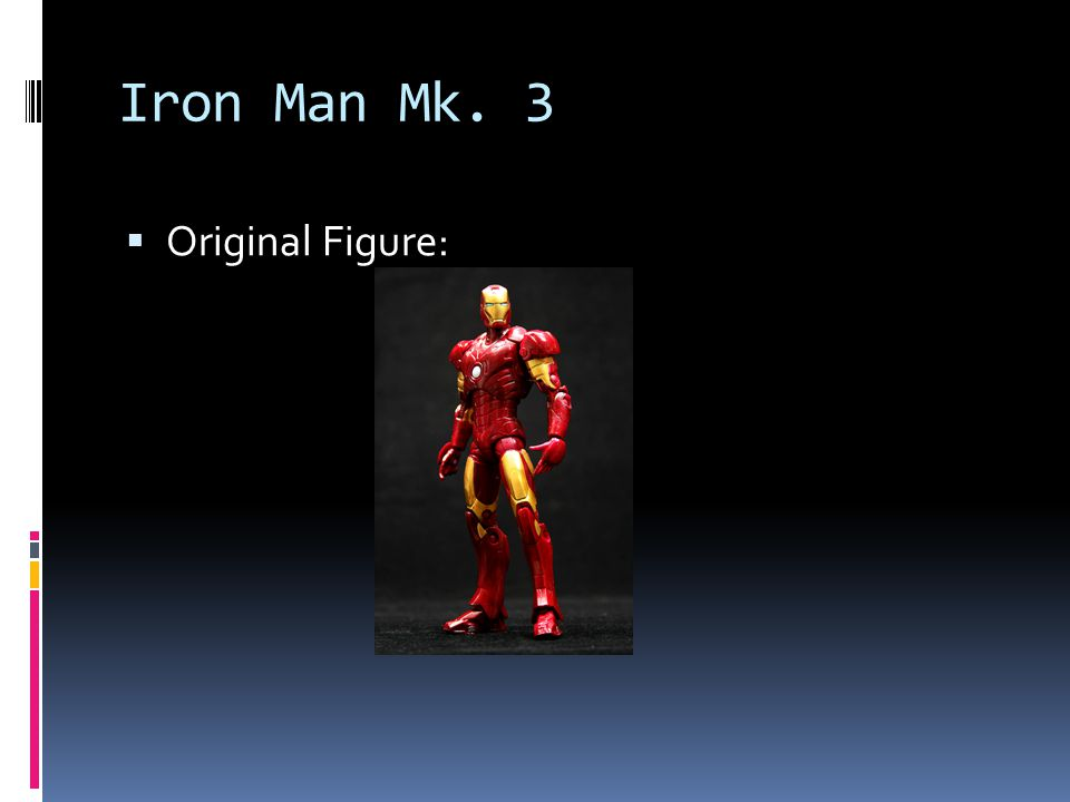 Iron Man Mk. 3 Repainted (note the Hulk and Captain America figures were not customs):